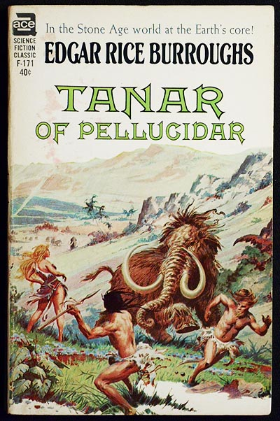 Tanar of Pellucidar. Edgar Rice Burrough.