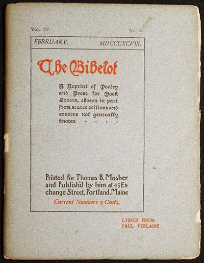 The Bibelot: A Reprint of Poetry and Prose for Book Lovers, chosen in part from scarce editions and sources not generally known -- February 1898 Vol. IV, No. 2 [Lyrics from Paul Verlaine with plate by Andhré des Gachons]. Paul Verlaine.