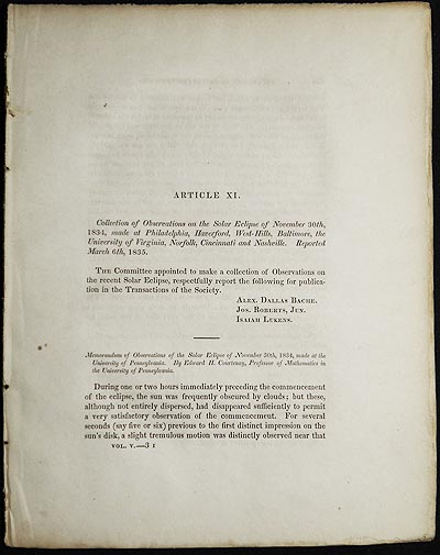 Collection of Observations on the Solar Eclipse of November 30th, 1834, made at Philadelphia, Haverford, West-Hills, Baltimore, the University of Virginia, Norfolk, Cincinnati and Nashville [Transactions of the American Philosophical Society, vol. 5 New Series, Article XI]. Alexander Dallas Bache.