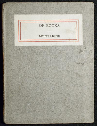 Of Books by Michel Eyquem de Montaigne. Michel de Montaigne.