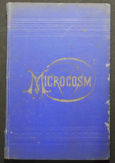 The Microcosm: Volume 28 1887; published by the Secret Fraternities and Literary Societies of the College of the City of New York
