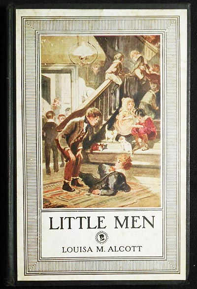 Little Men: Life at Plumfield with Jo's Boys; by Louisa M. Alcott; With Illustrations in Color by Reginald Birch. Louisa May Alcott.