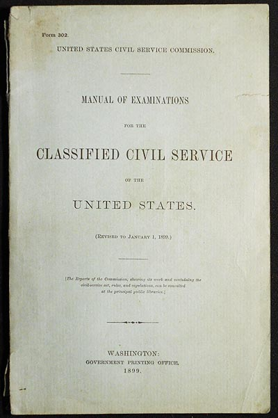 Manual of Examinations for the Classified Civil Service of the United States (Revised to January 1, 1899). United States Civil Service Commission.