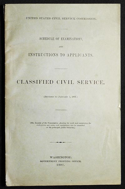 Schedule of Examinations, and Instructions to Applicants: Classified Civil Service (Revised to January 1, 1897). United States Civil Service Commission.