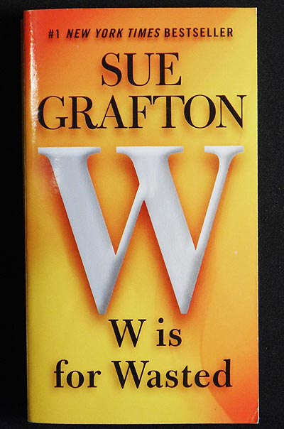 W Is For Wasted. Sue Grafton.