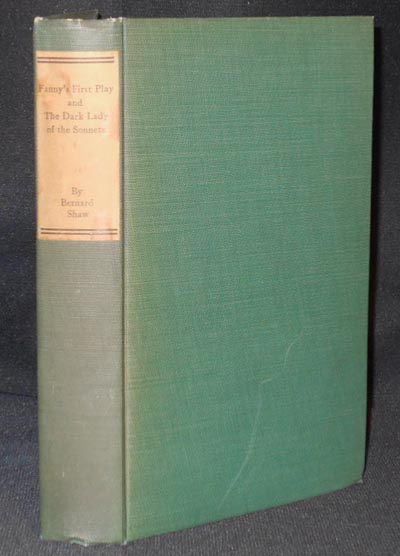 Misalliance, The Dark Lady of the Sonnets, and Fanny's First Play; with a Treatise on Parents and Children by Bernard Shaw. George Bernard Shaw.