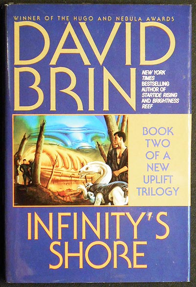Infinity's Shore: Book Two of a New Uplift Trilogy. David Brin.