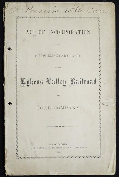 Act of Incorporation and Supplementary Acts of the Lykens Valley Railroad and Coal Company. Lykens Valley Railroad, Coal Company.