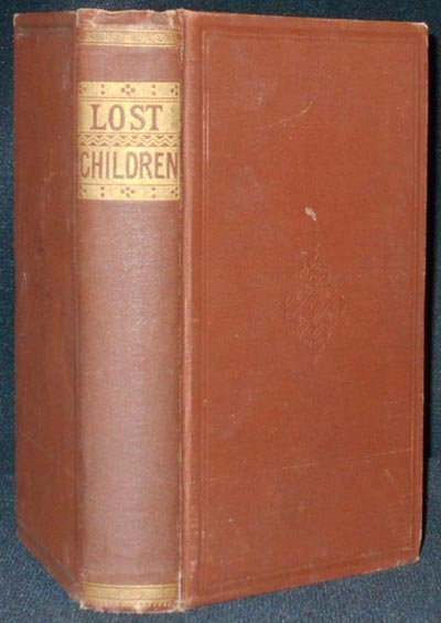 The Lost Children, and Other Stories [bound with] Our Little Harry, and Other Poems and Stories [Arthur's Juvenile Library]. T. S. Arthur, Timothy Shay.