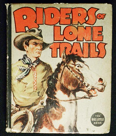 Riders of Lone Trails. Steve Saxton.