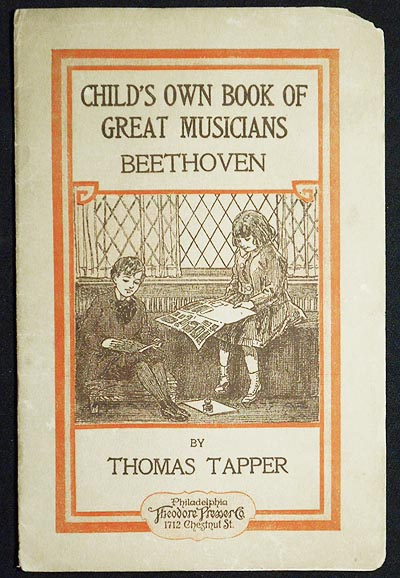 Child's Own Book of Great Musicians: Beethoven. Thomas Tapper.