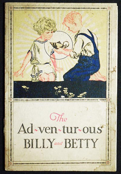 The Jolly Adventures of Billy Van and Betty Camp; Stories and Jingles by Edward M. Carney; Illustrations by Carl Mueller. Edward M. Carney, Carl Mueller.