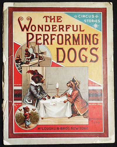 The Wonderful Performing Dogs: Circus Stories