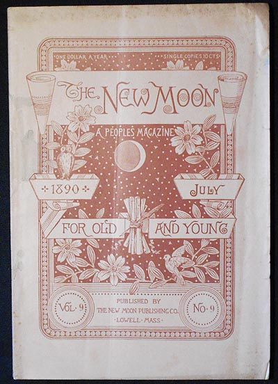 The New Moon: A People's Magazine July 1890 vol. 9 no. 9