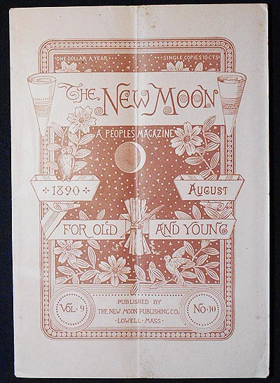 The New Moon: A People's Magazine August 1890 vol. 9 no. 10 [The Wailing Woman by Yda Hillis Addis]. Yda Hillis Addis.