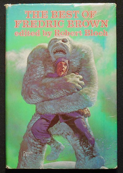 The Best of Fredric Brown; Edited and with an Introduction by Robert Bloch. Fredric Brown.