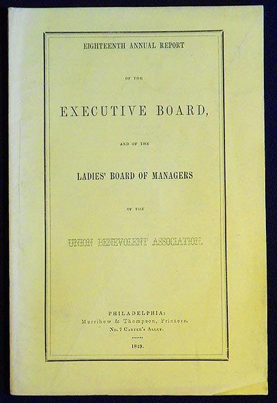 Eighteenth Annual Report of the Executive board, and of the Ladies' Board of Managers of the Union Benevolent Association
