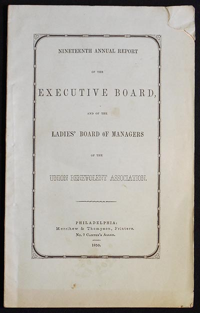 Nineteenth Annual Report of the Executive board, and of the Ladies' Board of Managers of the Union Benevolent Association