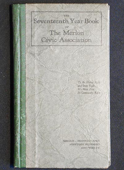 The Seventeenth Year Book of the Merion Civic Association: Incorporated June, 1913