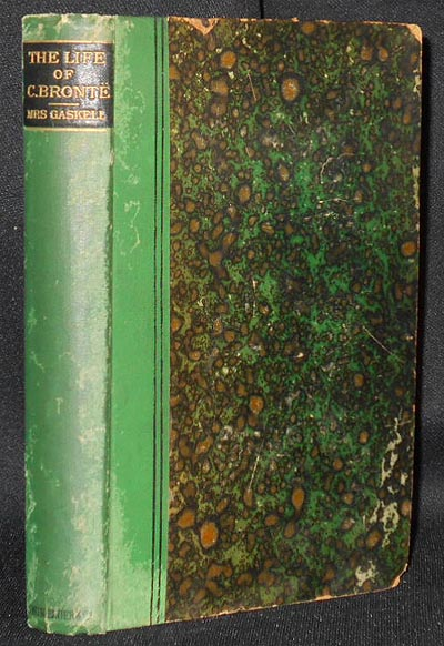The Life of Charlotte Bronte by Mrs. Gaskell. Elizabeth Gaskell.