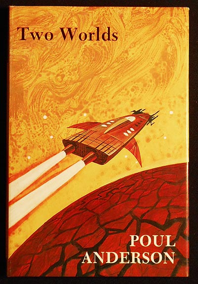 Two Worlds by Poul Anderson; With a New Introduction by the Author [Question and Answer -- World Without Stars]. Poul Anderson.