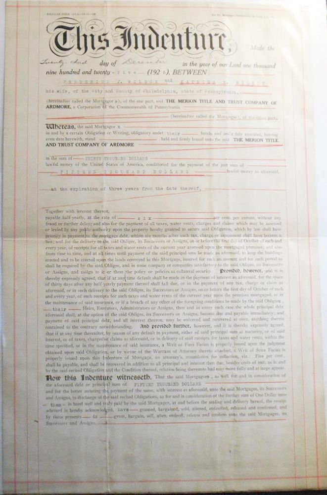 Indenture made Dec. 23, 1925, between Frederick J. Wilson and Katrina R. Wilson, Philadelphia, and the Merion Title and Trust Co. of Ardmore [mortgage]