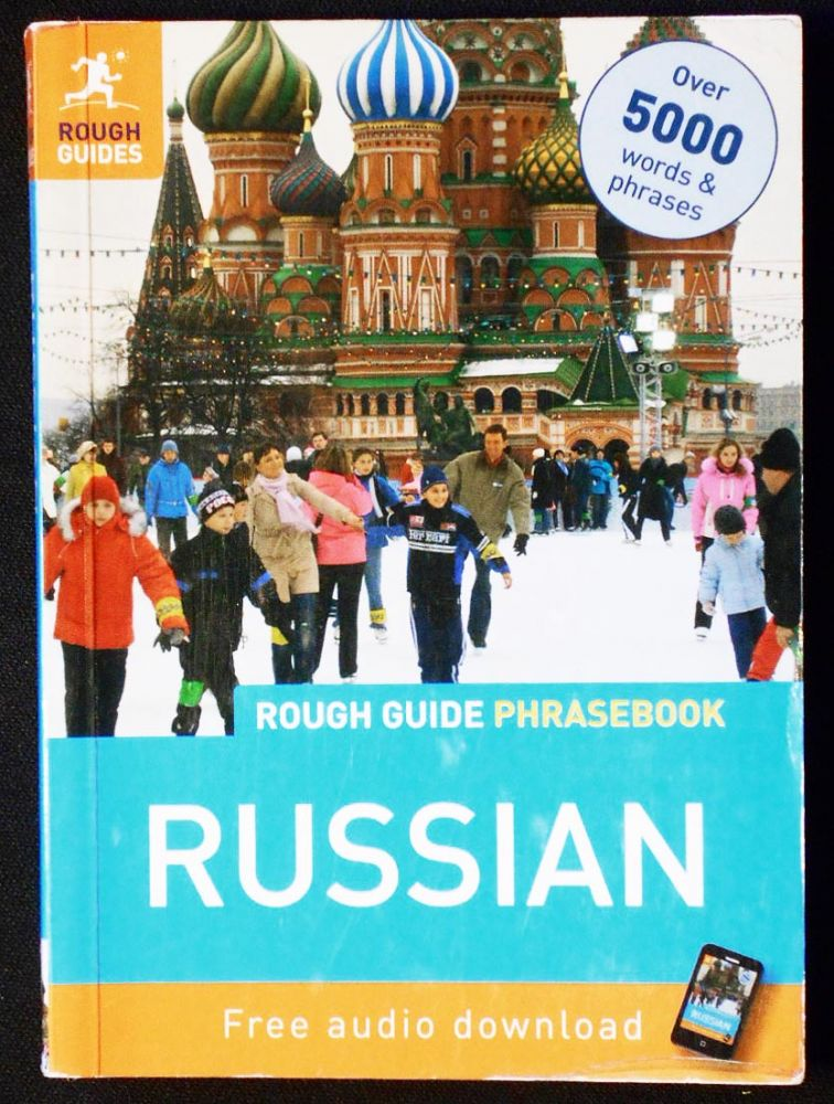 The Rough Guide Russian Phrasebook; compiled by LEXUS