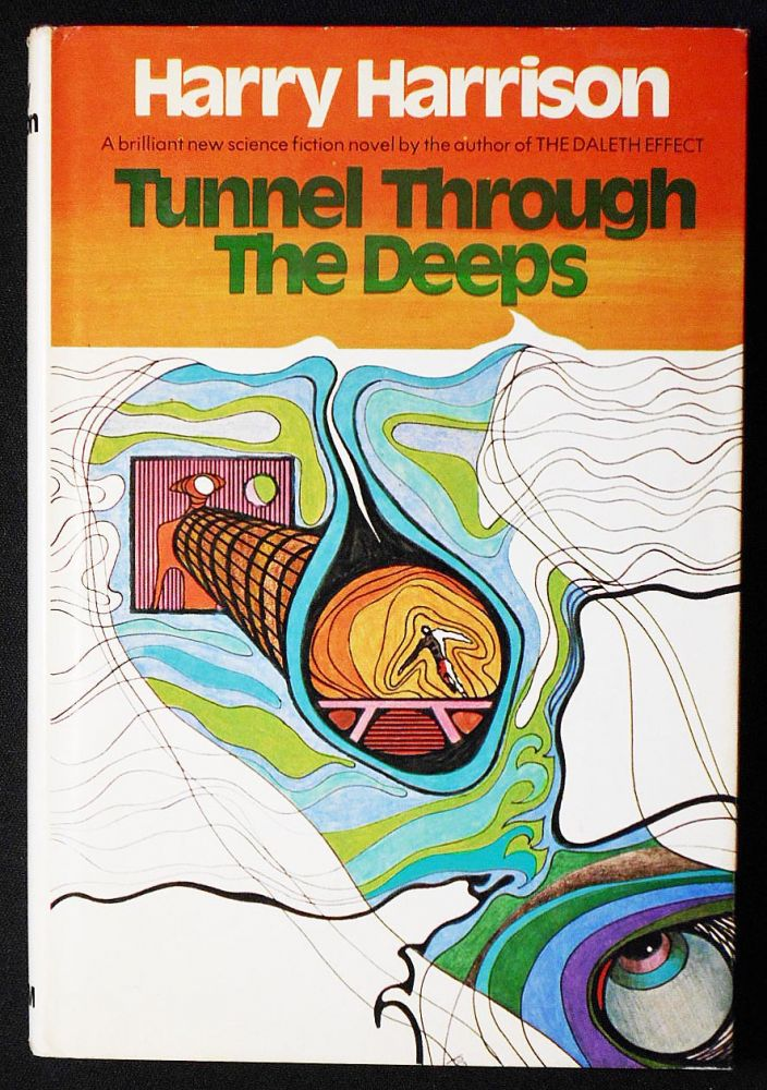 Tunnel Through the Deeps. Harry Harrison.