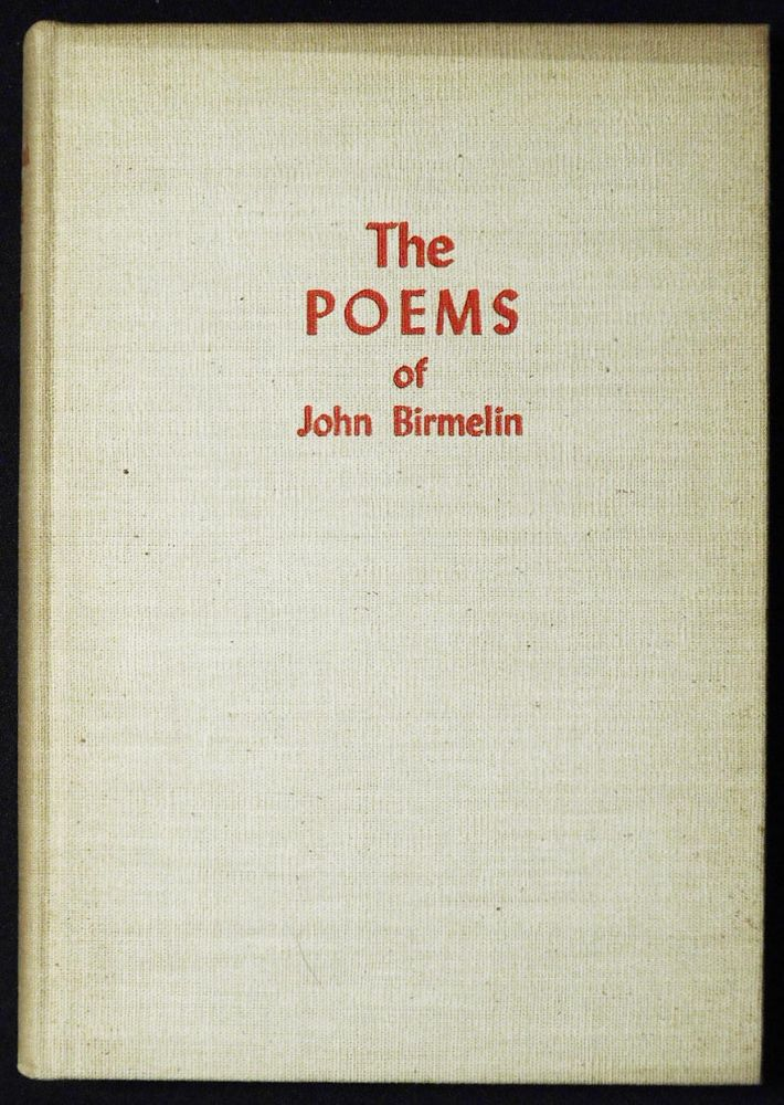 The Later Poems of John Birmelin [in The Pennsylvania German Folklore Society Vol. 16 1951]. John Birmelin.
