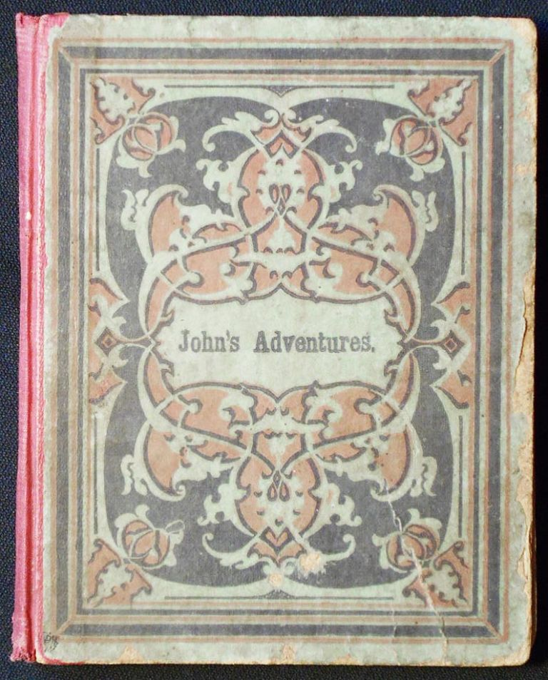John's Adventures; or, The Little Knight-Errant by Miss A. A. Gray. A. A. Gray, Ann Augusta.