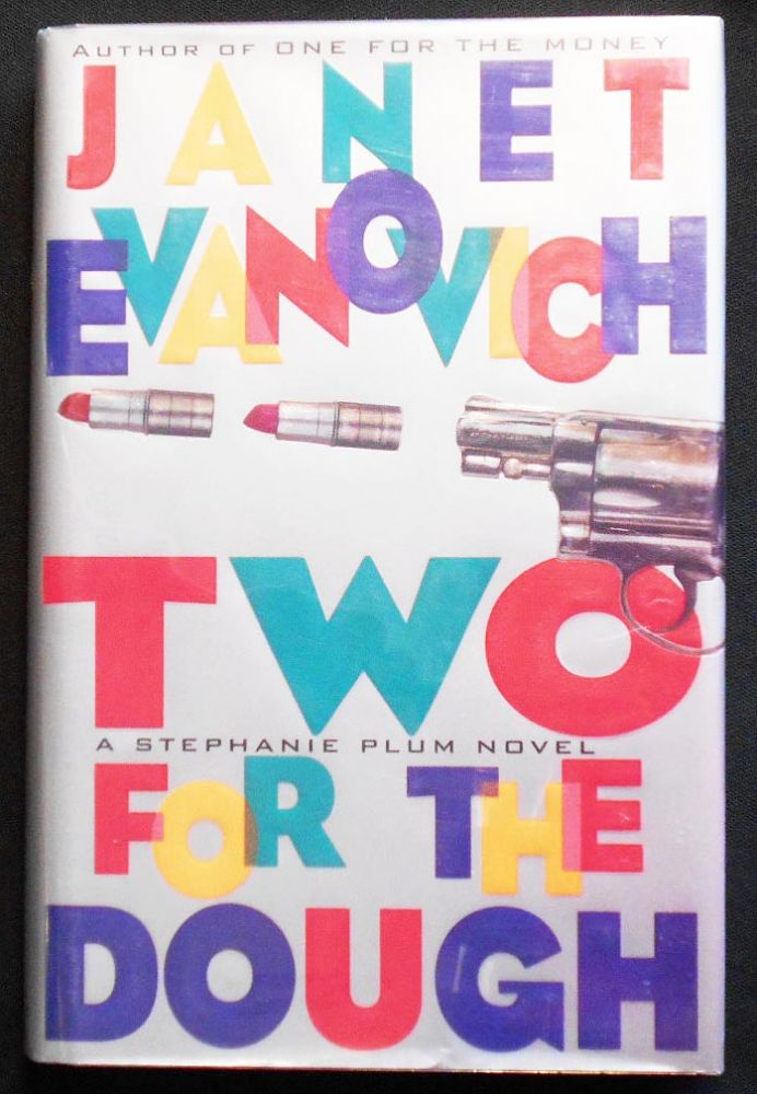 Two For the Dough [A Stephanie Plum Novel]. Janet Evanovich.