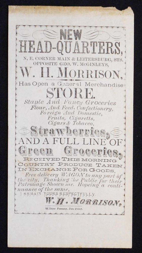 Small Broadside advertising the New Headquarters of W. H. Morrison's General Store in Waynesboro, Pa. W. H. Morrison.