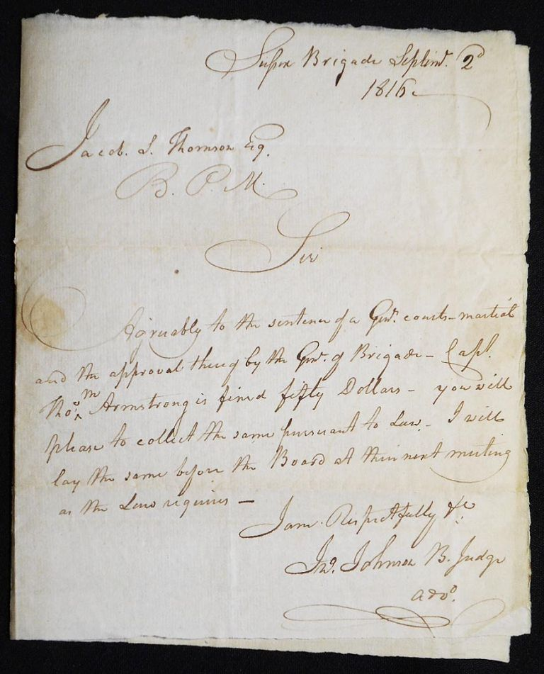 Autograph letter signed, to Jacob S. Thomson, Brigade Paymaster, regarding courtmartial of Captain Thomas M. Armstrong and resulting fine. John Johnson.