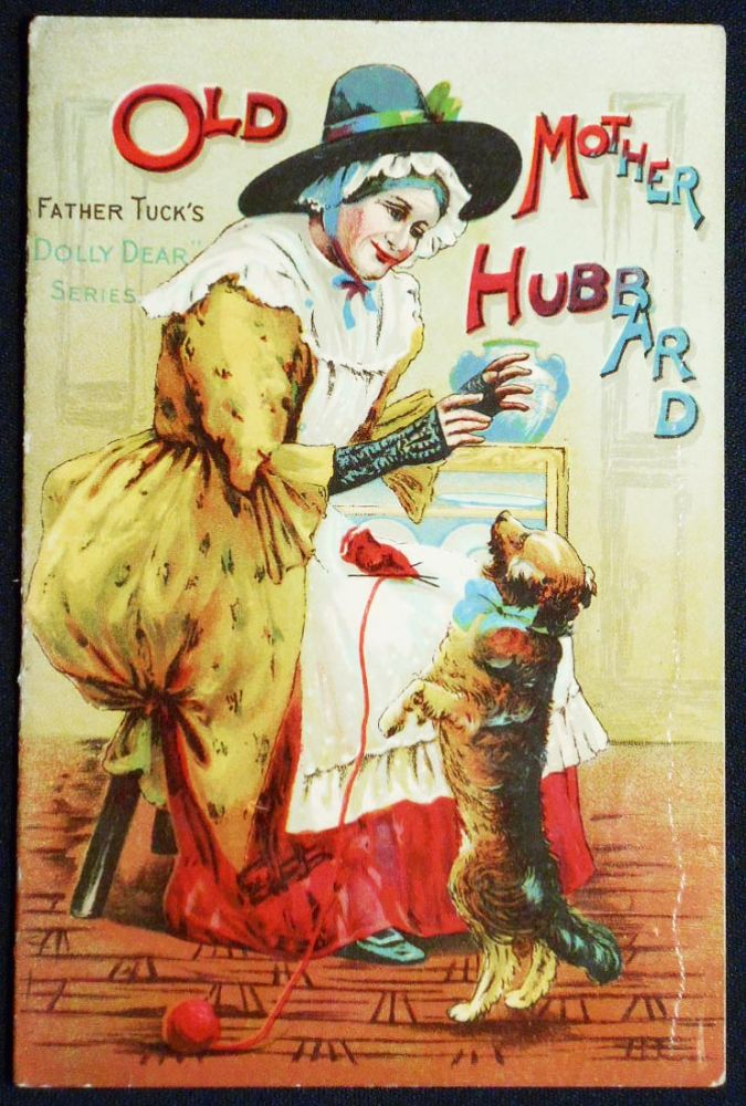 """Old Mother Hubbard [Father Tuck's """"Dolly Dear"""" Series]"""