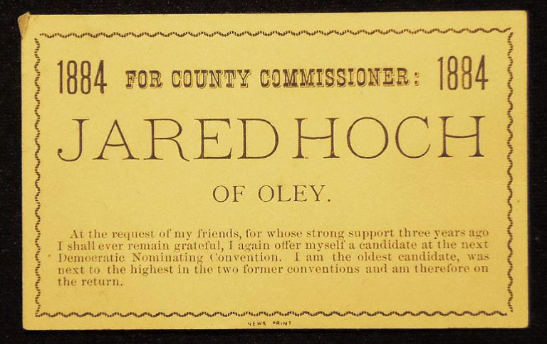 Jared Hoch of Oley for County Commissioner: 1884