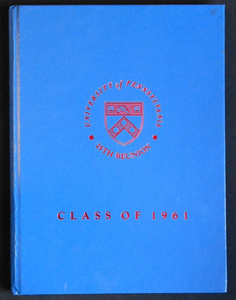 The Alumni Record: A Special Publication Commemorating the 25th Reunion of the Class of 1961. University of Pennsylvania.