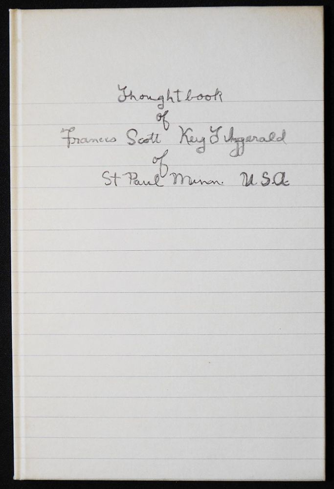 Thoughtbook of Francis Scott Key Fitzgerald; with an Introduction by John R. Kuehl. F. Scott Fitzgerald.