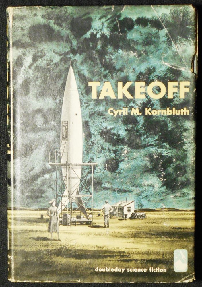 Takeoff. Cyril M. Kornbluth.