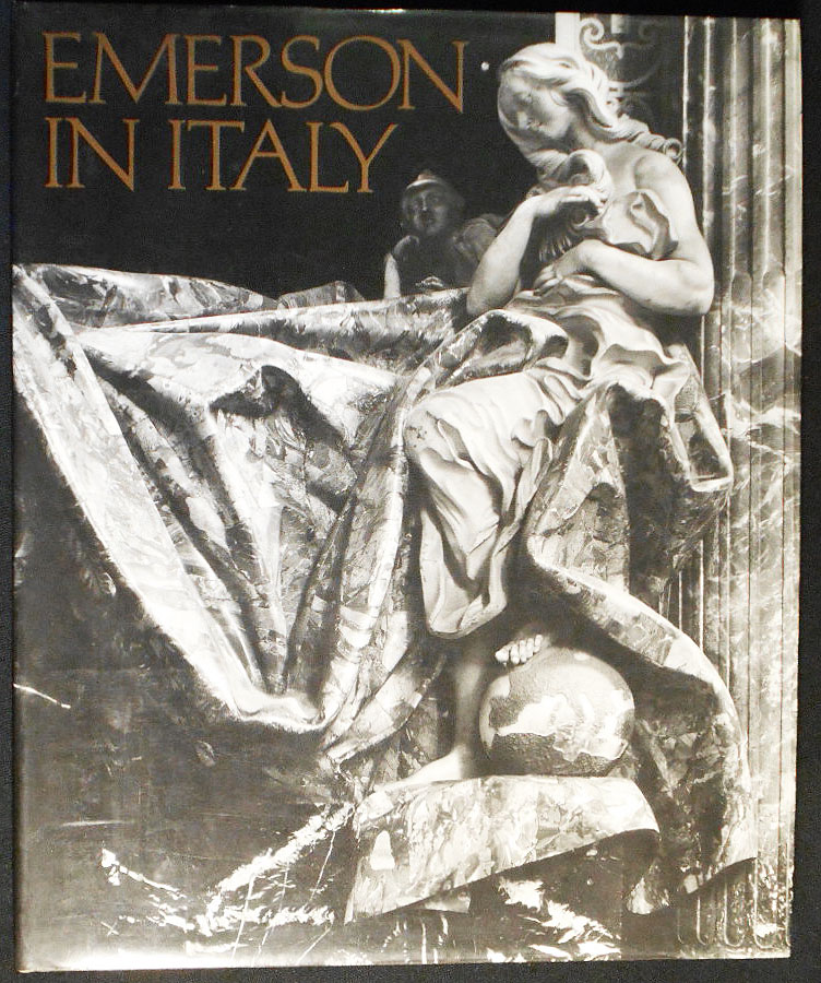 Emerson in Italy; Photographs by Evelyn Hofer; Text by Evelyn Barish. Evelyn Hofer, Evelyn Barish.