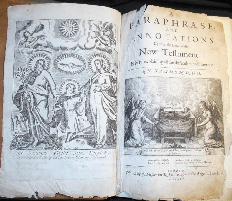 A Paraphrase, and Annotations Upon all the Books of the New Testament: Briefly explaining all the difficult places thereof by H. Hammond [extra-illustrated with 6 Cluer Dicey & Co. plates]. Henry Hammond.