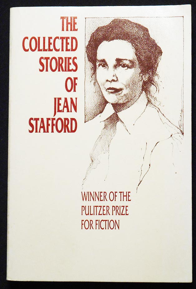 The Collected Stories of Jean Stafford. Jean Stafford.