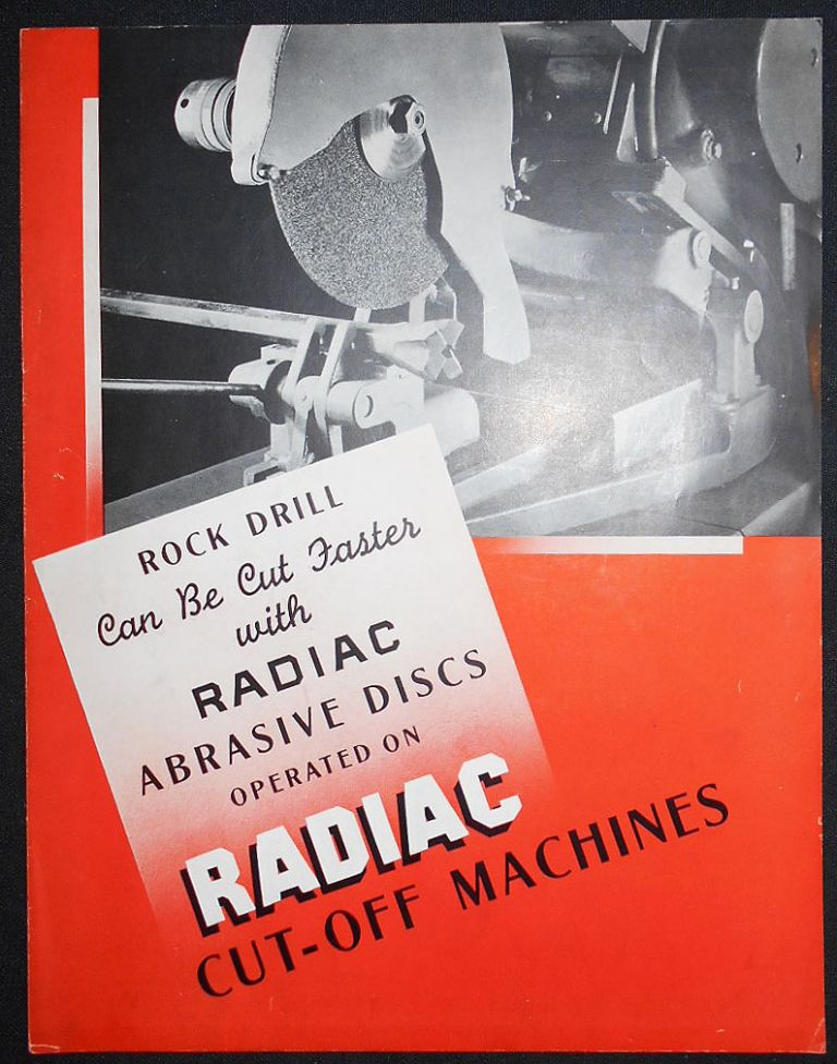 Rock Drill Can Be Cut Faster with Radiac Abrasive Discs Operated on Radiac Cut-Off Machines