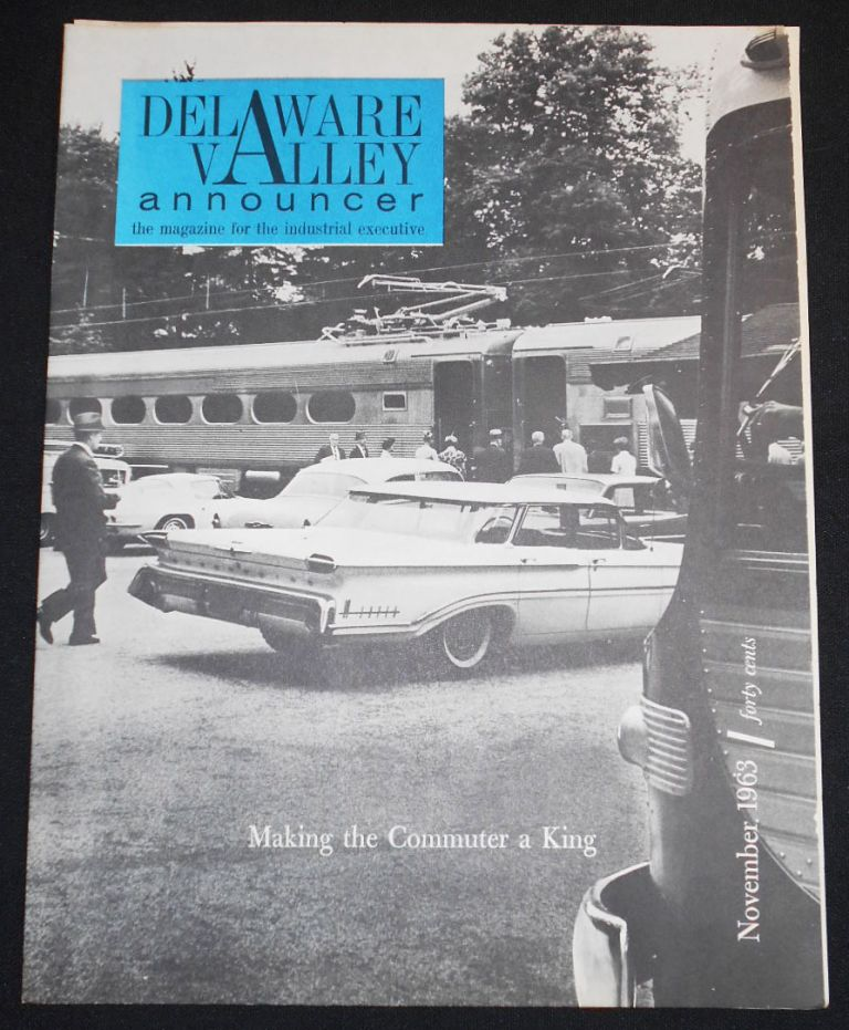 Delaware Valley Announcer: The Magazine for the Industrial Executive -- Nov. 1963