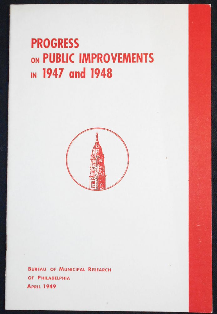 Progress on Pubic Improvements in 1947 and 1948. James D. Patterson.