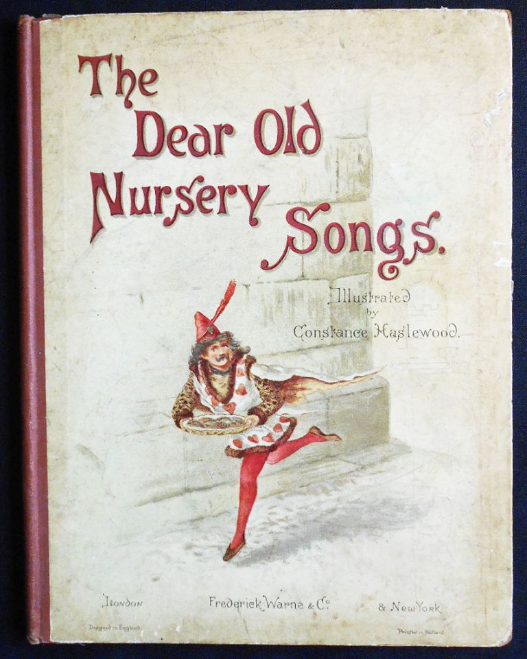 The Dear Old Nursery Songs; Illustrated by Constance Haslewood. Constance Haslewood.