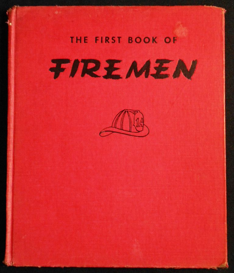 The First Book of Firemen by Benjamin Brewster; Pictures by Jeanne Bendick. Benjamin Brewster.