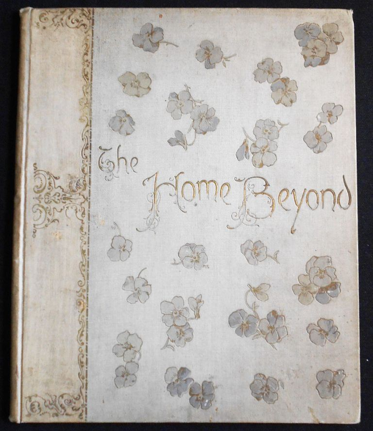 The Home Beyond by Charlotte Murray and Others: A Devotional Text-Book for the Days of the Month. Charlotte Murray.
