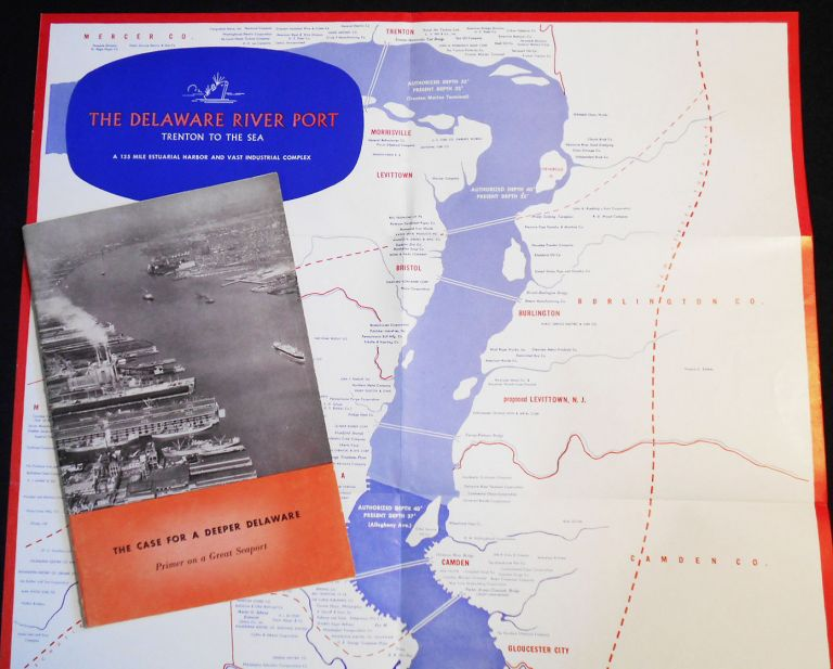 The Case for a Deeper Delaware: Primer on a Great Seaport with separate map