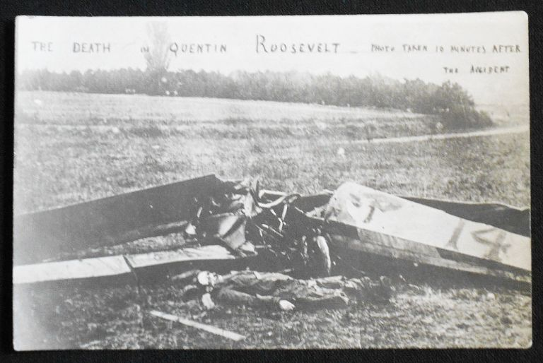 The Death of Quentin Roosevelt: Photo Taken 10 Minutes After the Accident [real photo postcard]