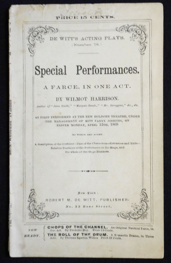 Special Performances: A Farce, in One Act [De Witt's Acting Plays, no. 78]. Wilmot Harrison.